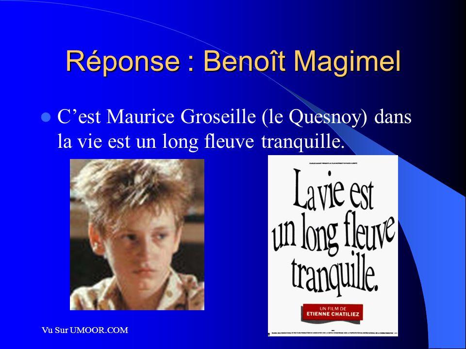Réponse : Benoît Magimel