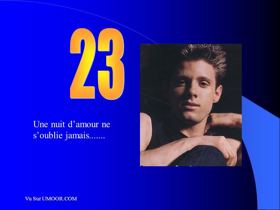 23 Une nuit d'amour ne s'oublie jamais....... Vu Sur UMOOR.COM