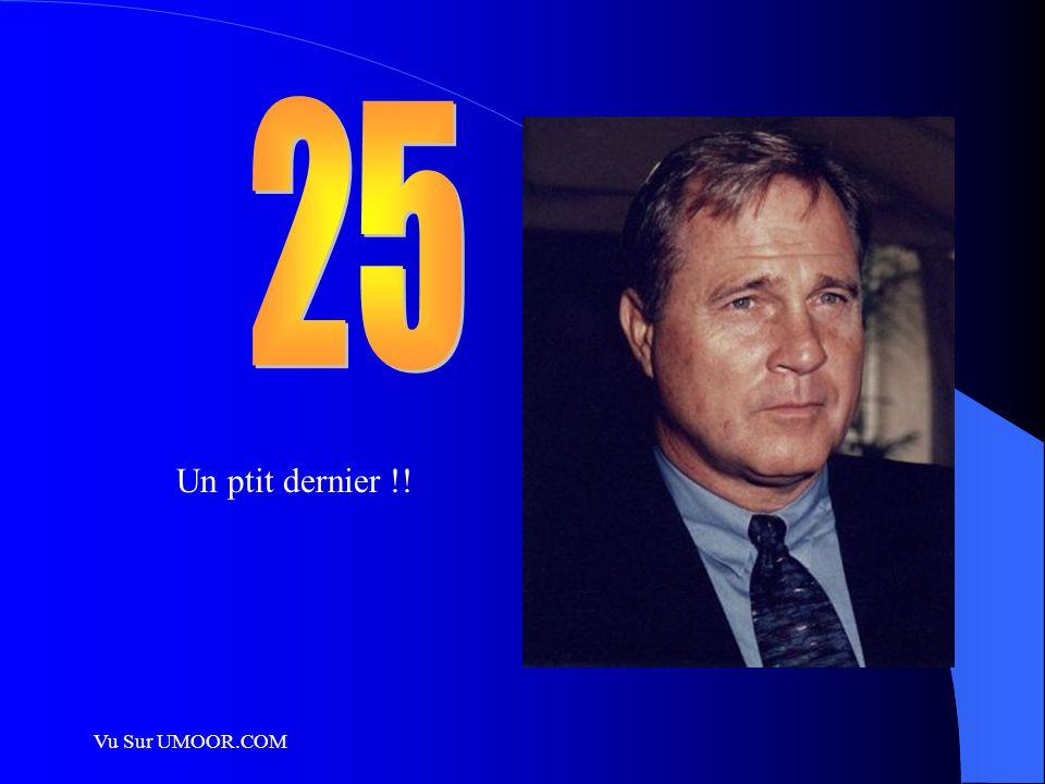 25 Un ptit dernier !! Vu Sur UMOOR.COM