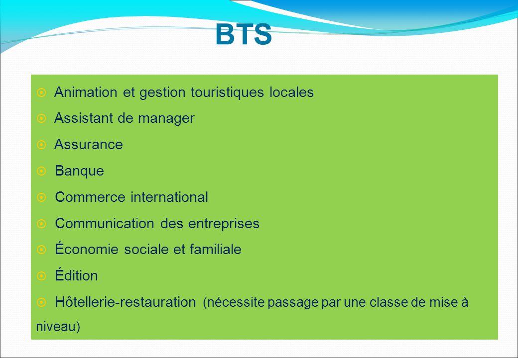 BTS Animation et gestion touristiques locales Assistant de manager