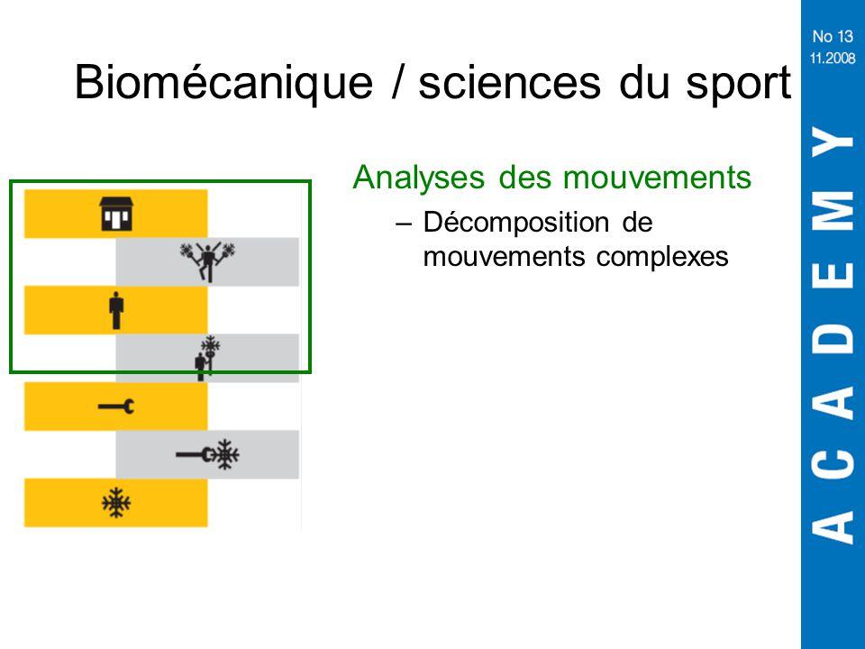 Biomécanique / sciences du sport