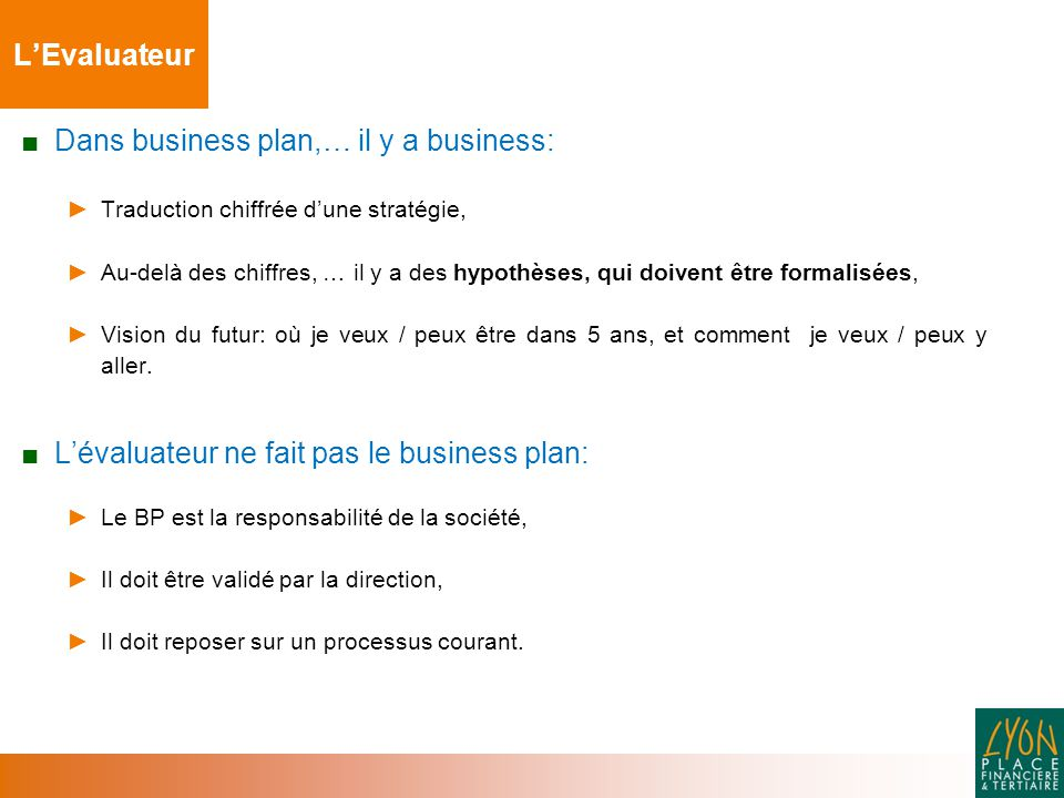 Dans business plan,… il y a business:
