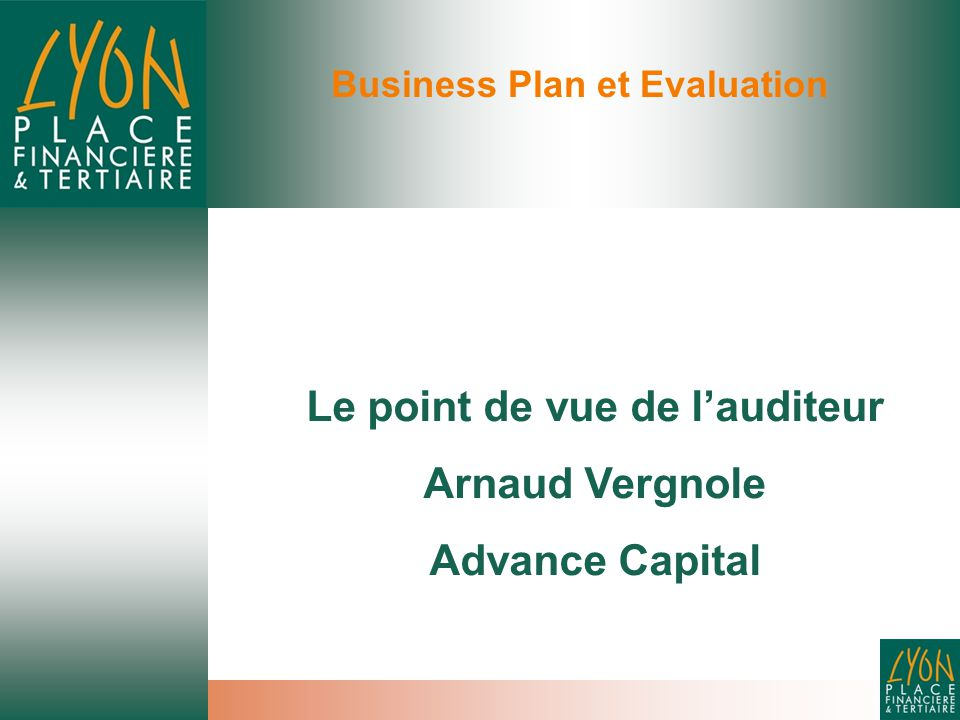 Business Plan et Evaluation Le point de vue de l'auditeur