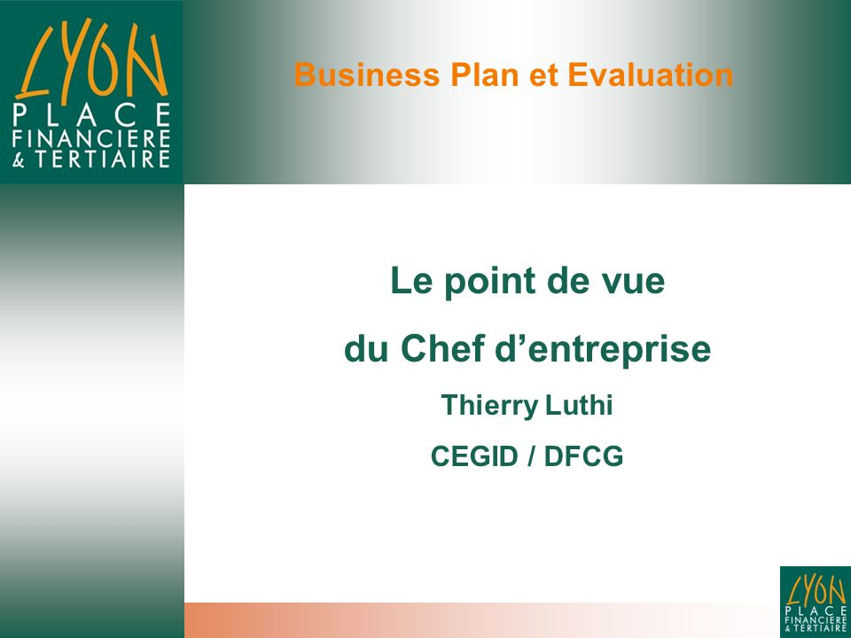 Business Plan et Evaluation