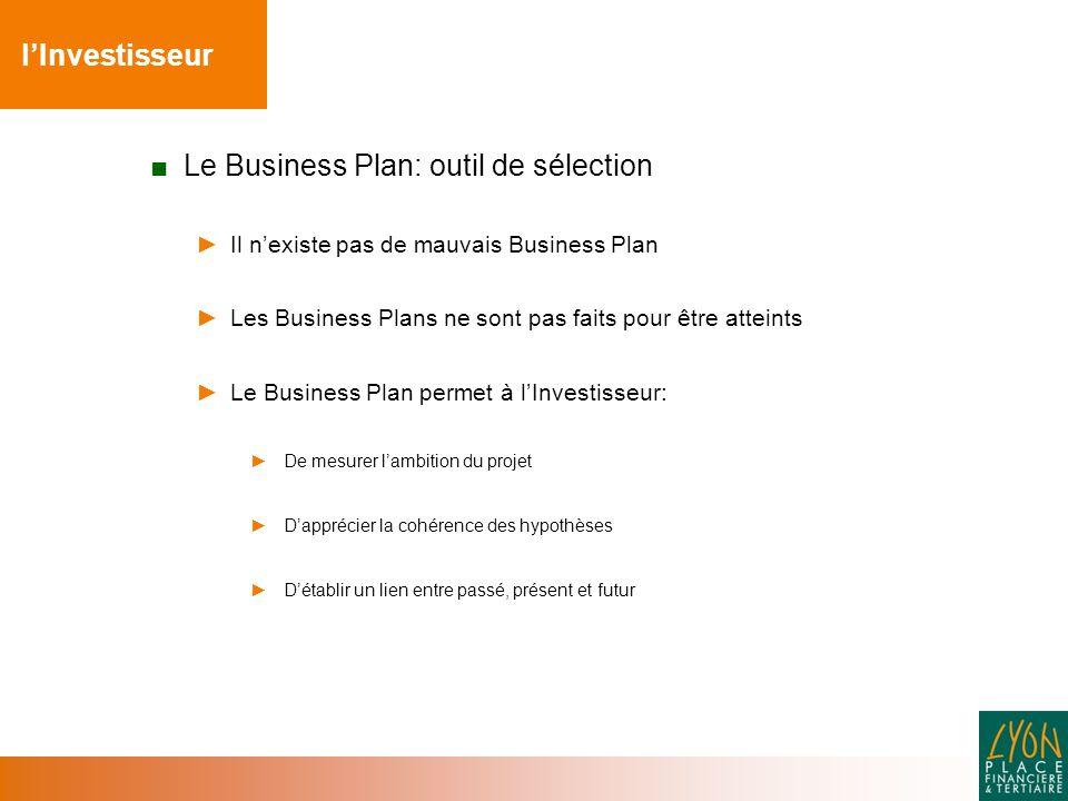 Le Business Plan: outil de sélection