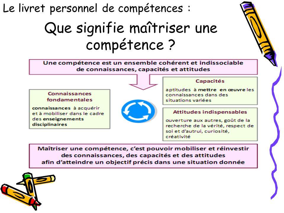 Que signifie maîtriser une compétence