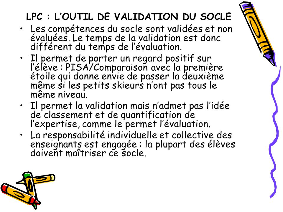 LPC : L'OUTIL DE VALIDATION DU SOCLE