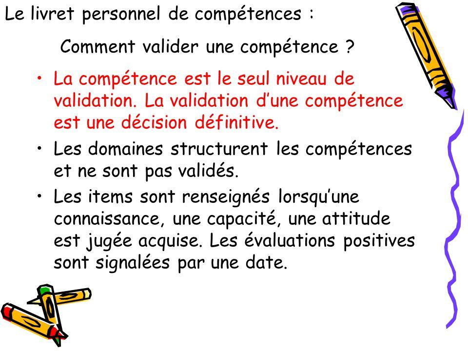 Comment valider une compétence