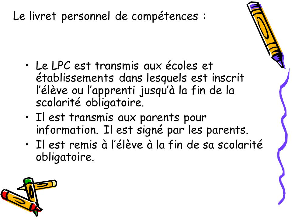 Le livret personnel de compétences :