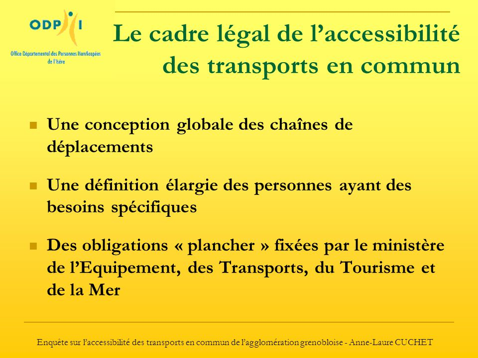 Le cadre légal de l'accessibilité des transports en commun