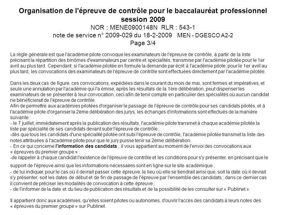 Organisation de l épreuve de contrôle pour le baccalauréat professionnel session 2009