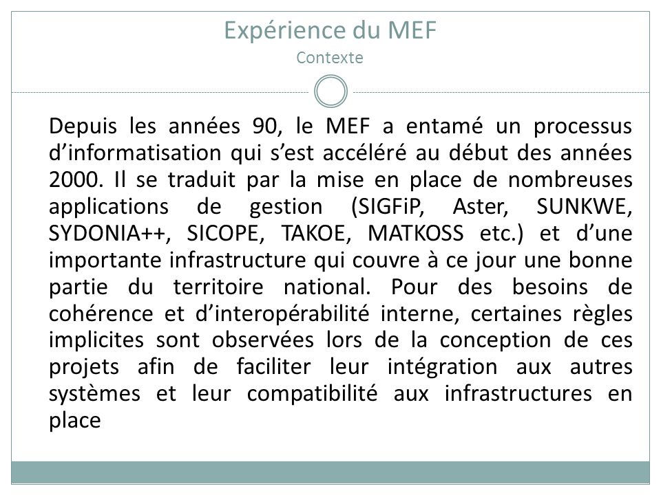 Expérience du MEF Contexte