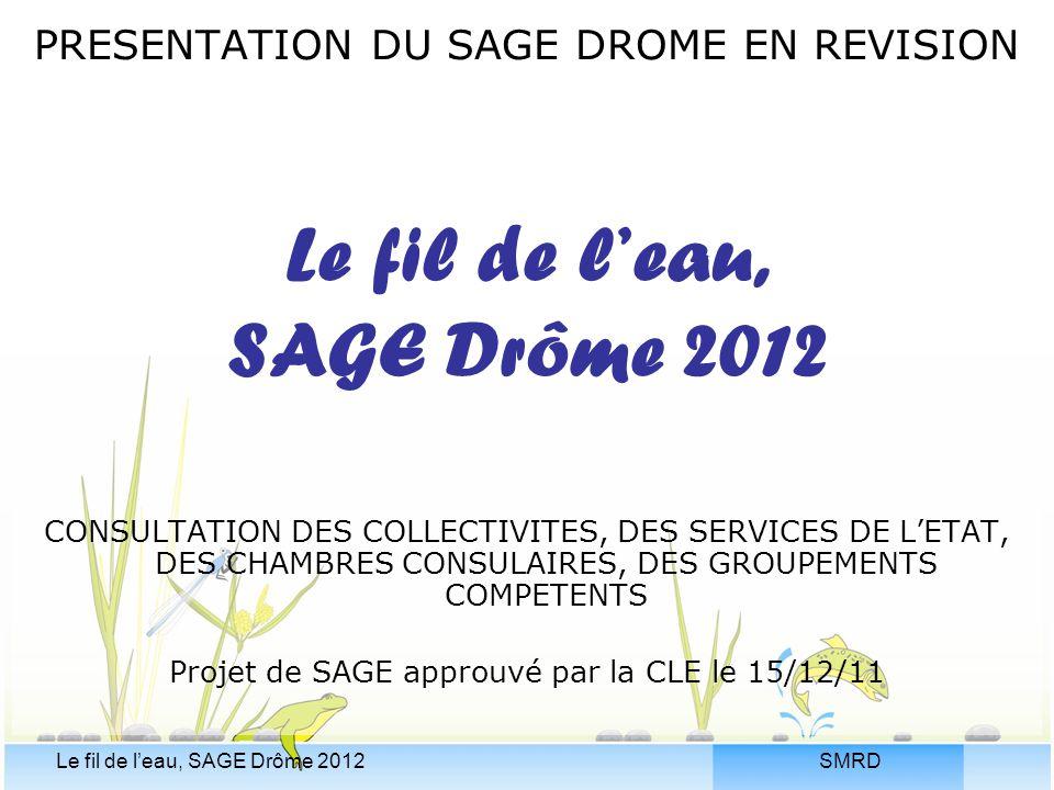 Projet de SAGE approuvé par la CLE le 15/12/11