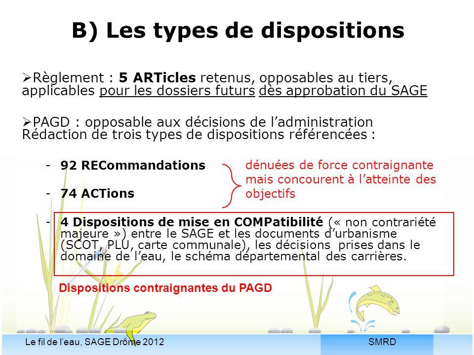 B) Les types de dispositions