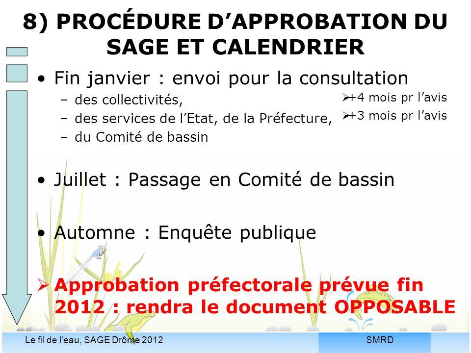 8) PROCÉDURE D'APPROBATION DU SAGE ET CALENDRIER
