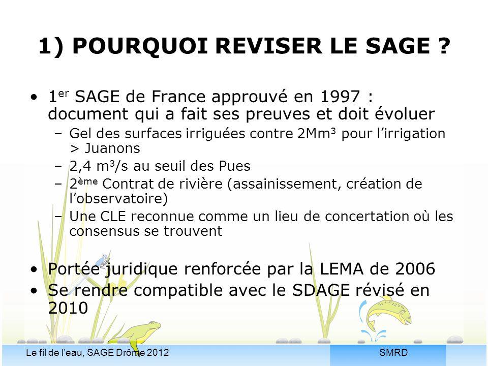 1) POURQUOI REVISER LE SAGE