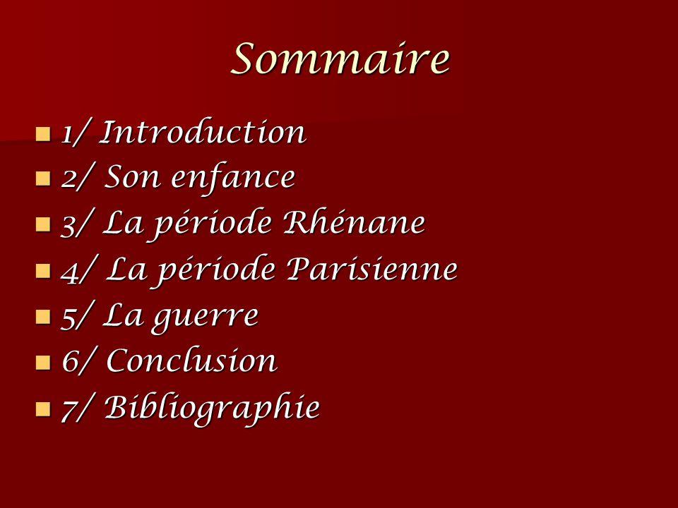Sommaire 1/ Introduction 2/ Son enfance 3/ La période Rhénane