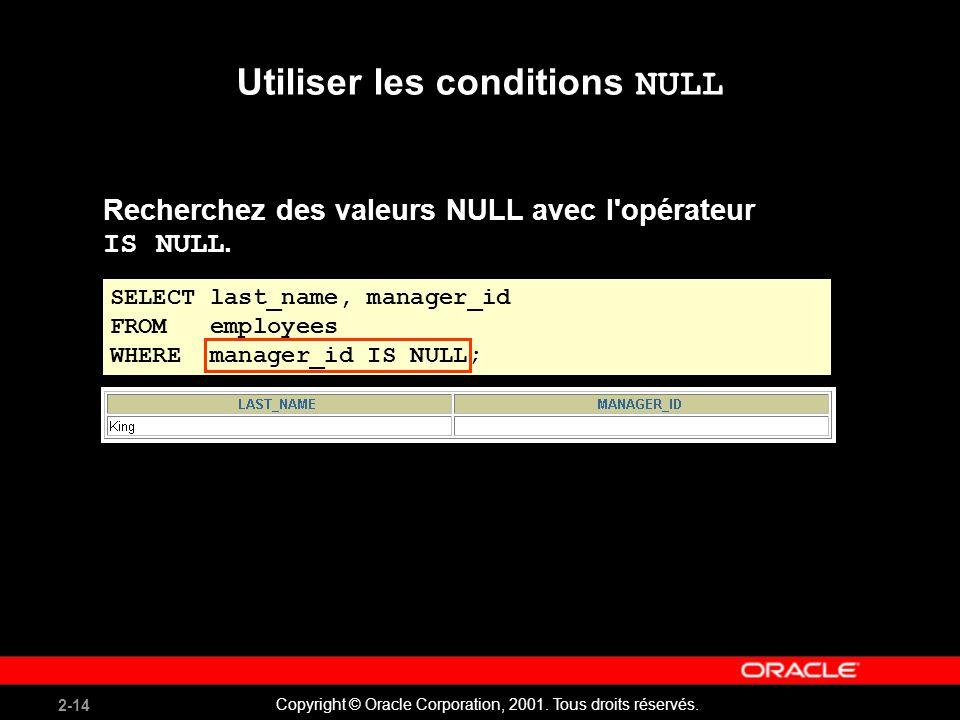 Utiliser les conditions NULL