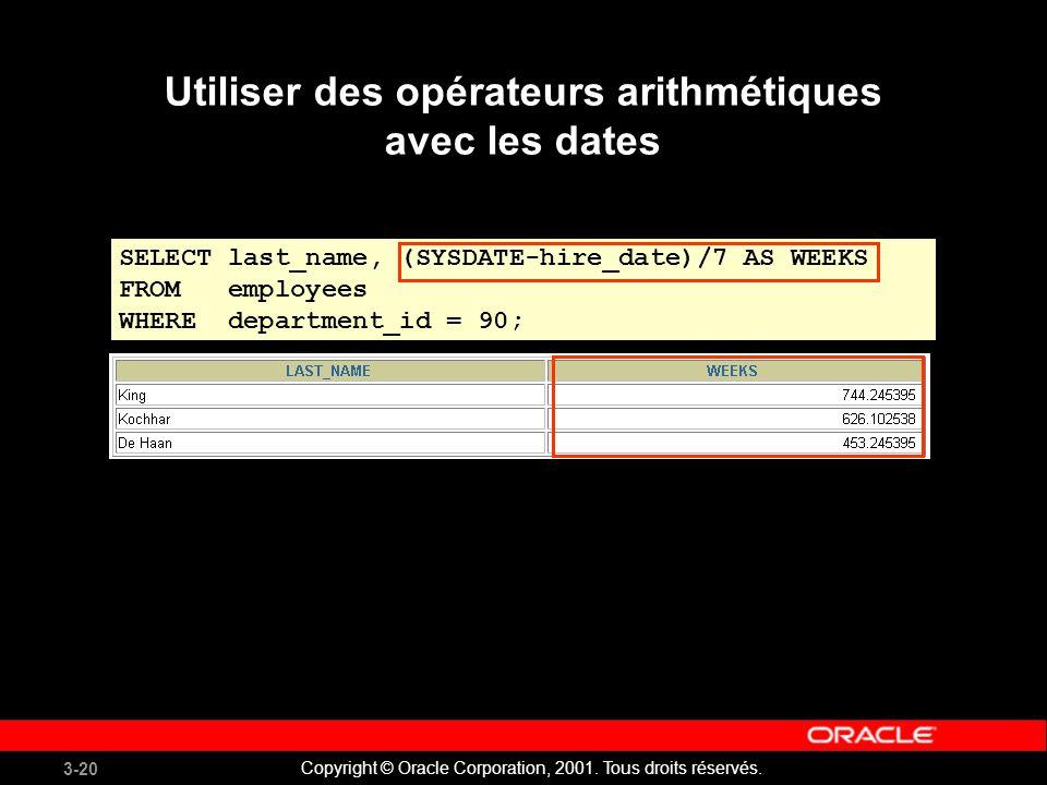 Utiliser des opérateurs arithmétiques avec les dates