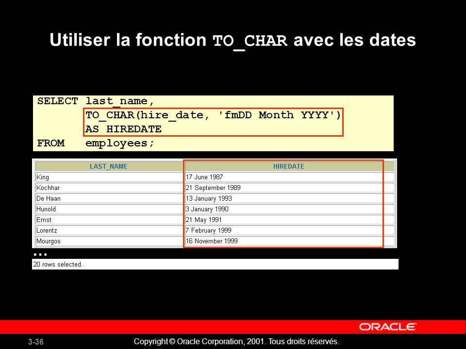 Utiliser la fonction TO_CHAR avec les dates