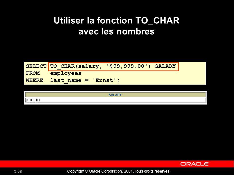 Utiliser la fonction TO_CHAR avec les nombres