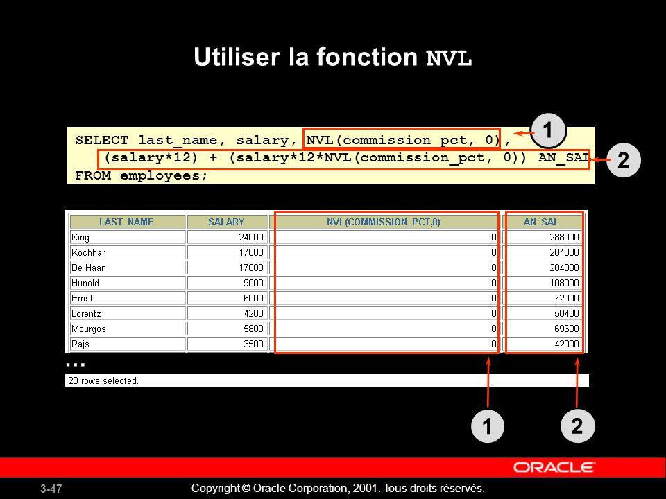 Utiliser la fonction NVL
