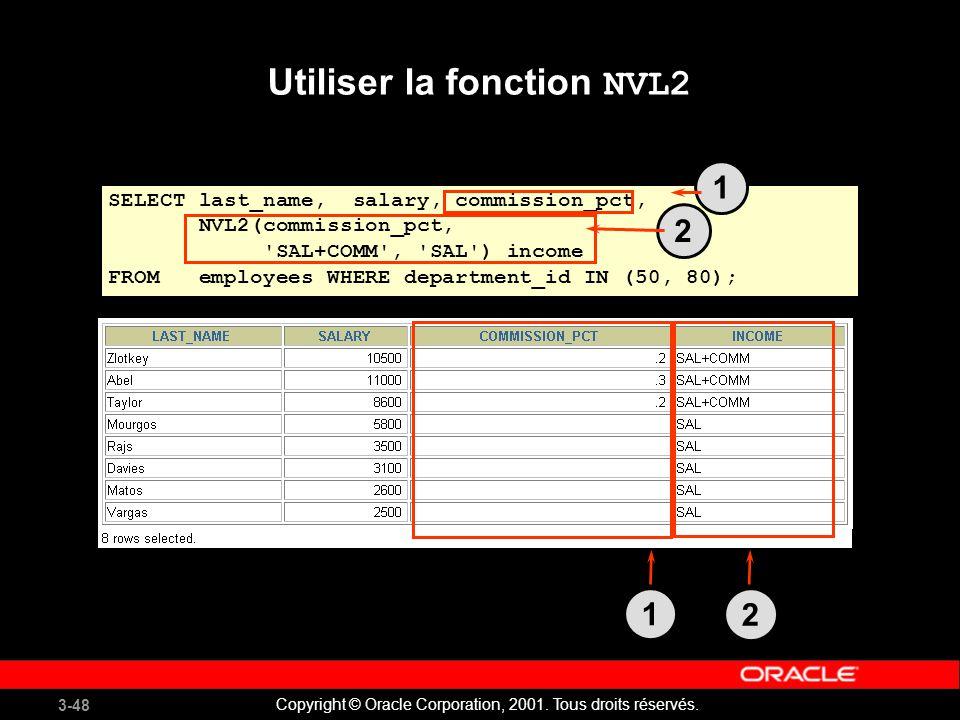 Utiliser la fonction NVL2