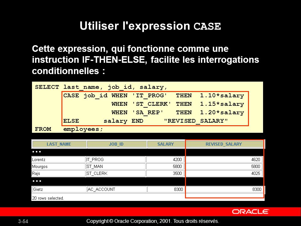 Utiliser l expression CASE