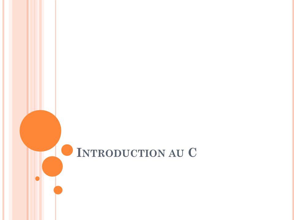 Introduction au C