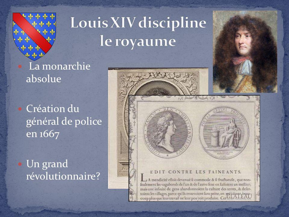 Louis XIV discipline le royaume