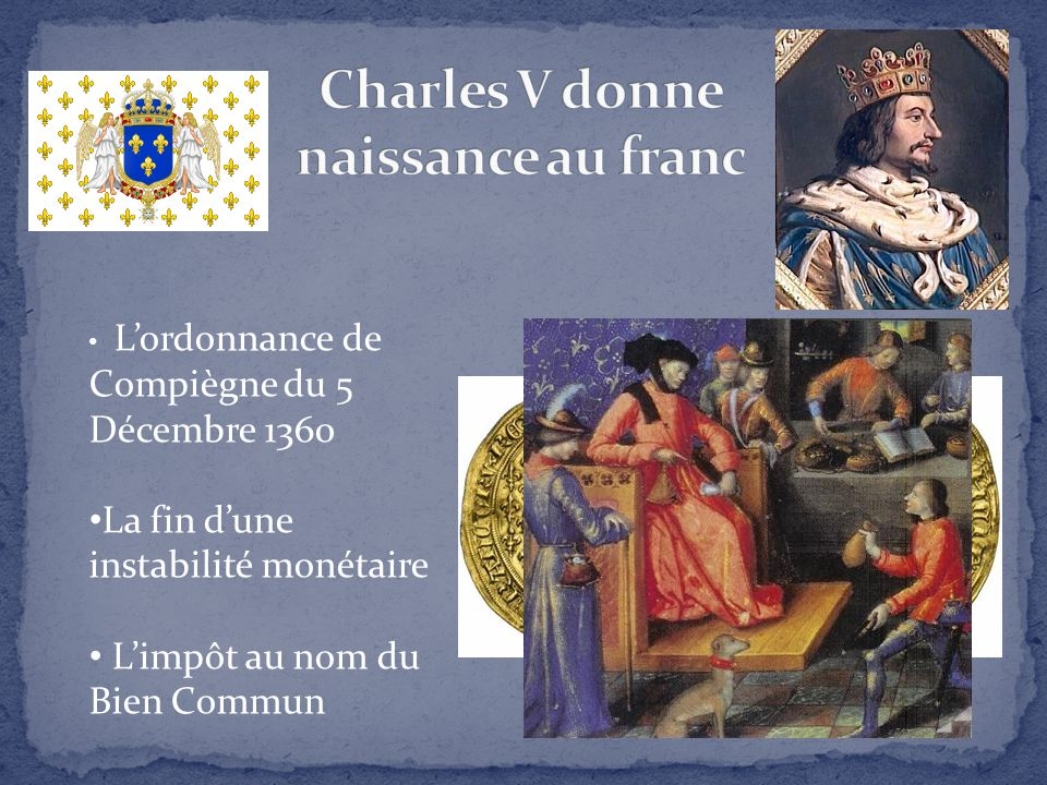 Charles V donne naissance au franc