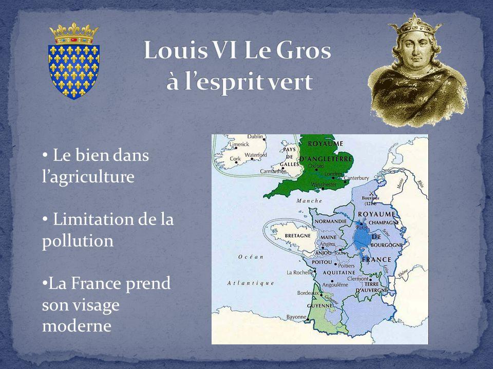 Louis VI Le Gros à l'esprit vert