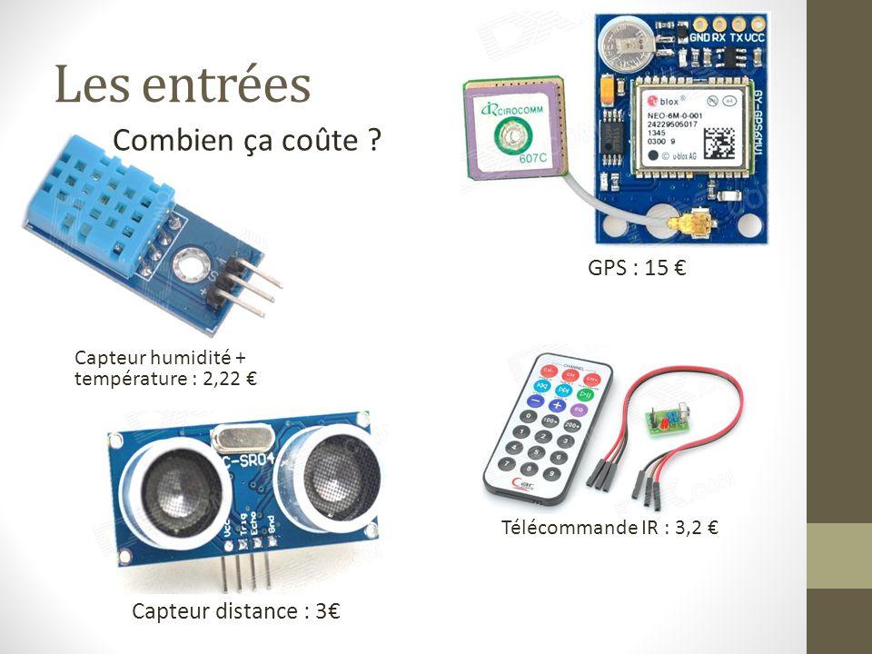 Les entrées Combien ça coûte GPS : 15 € Capteur distance : 3€