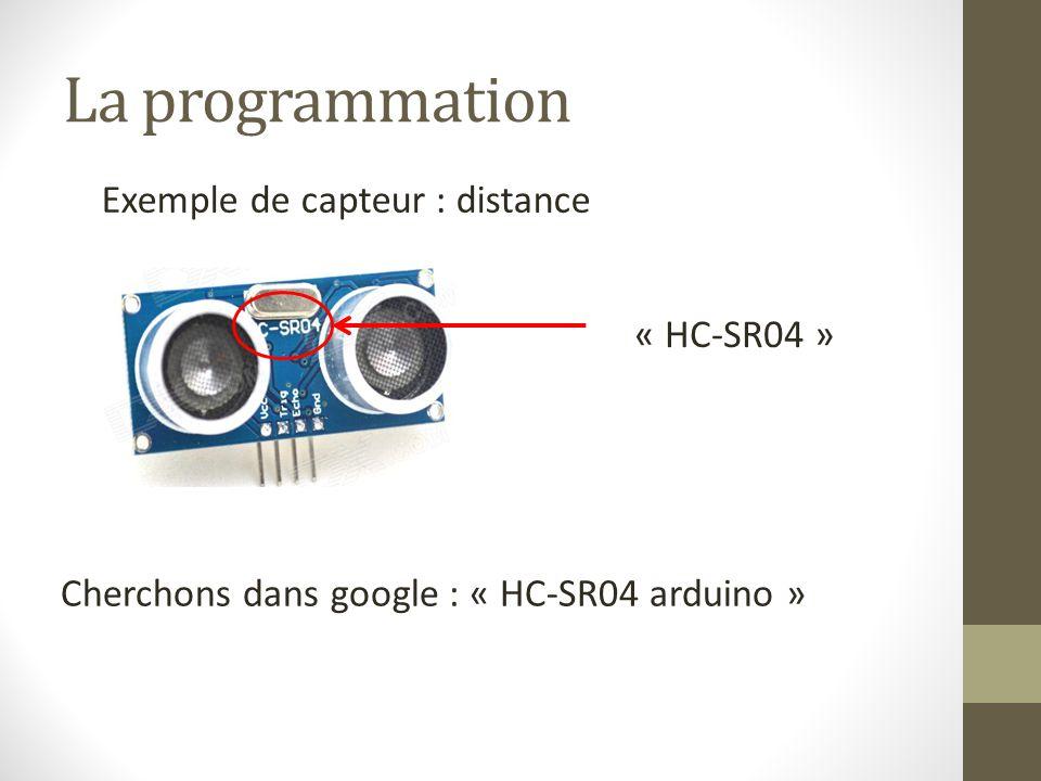 La programmation Exemple de capteur : distance « HC-SR04 »
