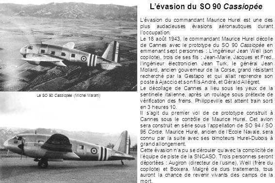 L'évasion du SO 90 Cassiopée
