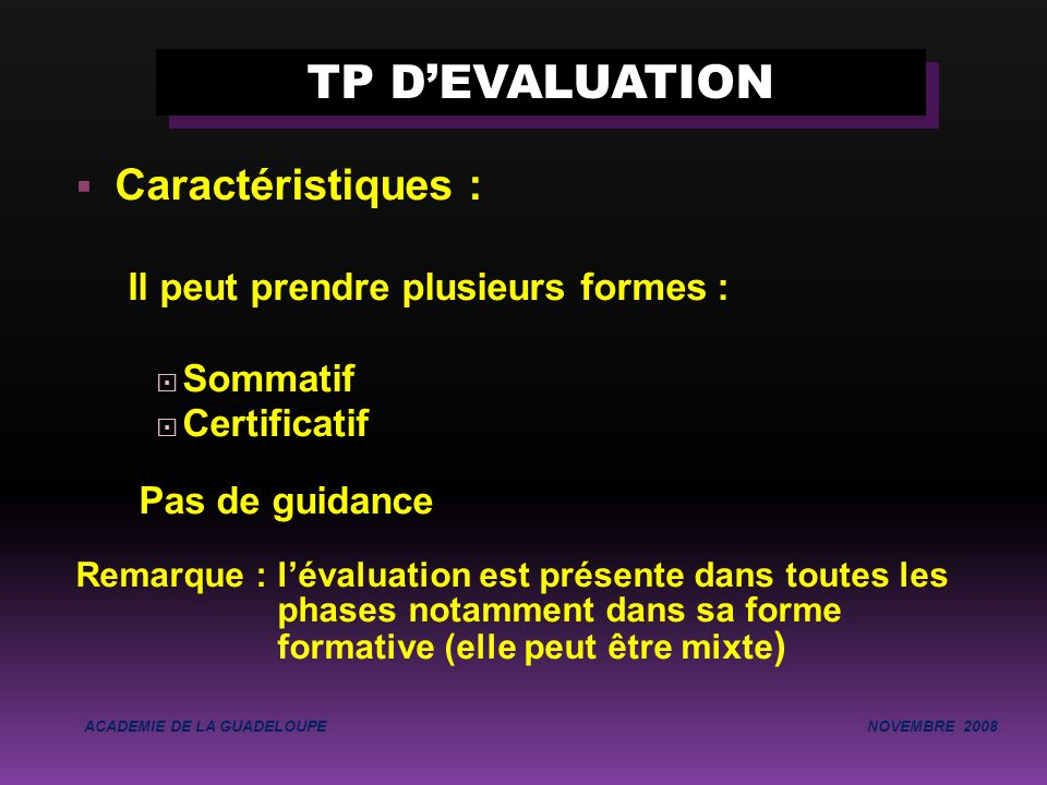 TP D'EVALUATION Caractéristiques : Il peut prendre plusieurs formes :