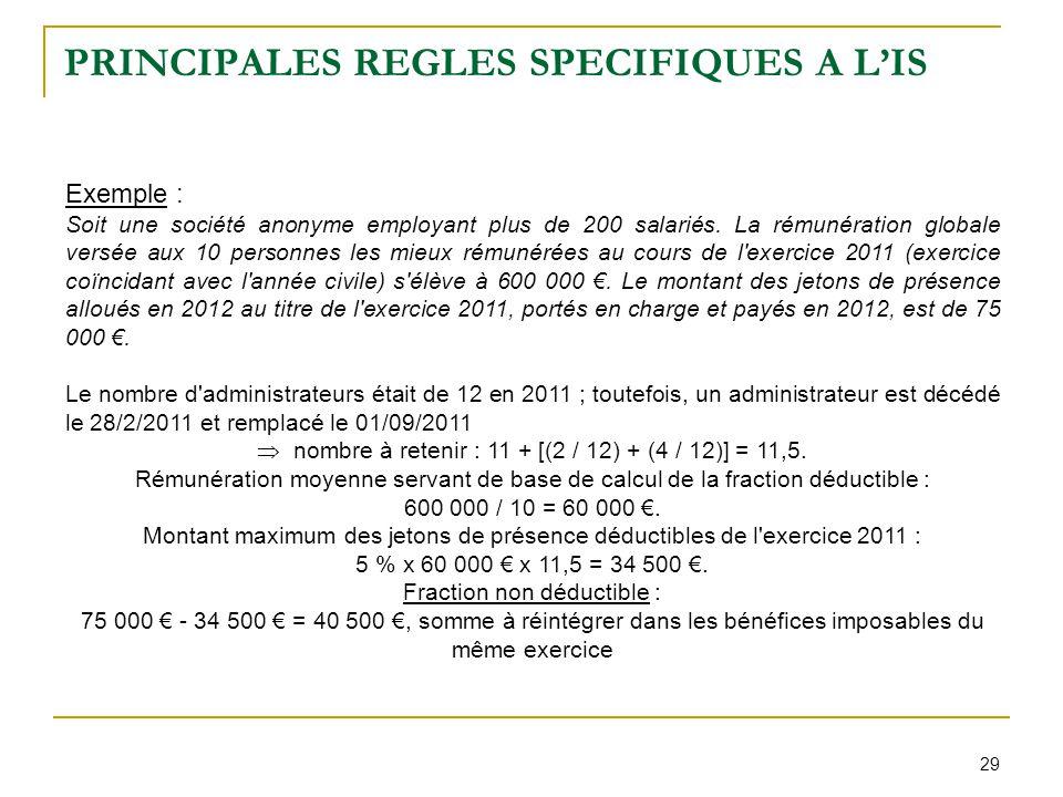 PRINCIPALES REGLES SPECIFIQUES A L'IS