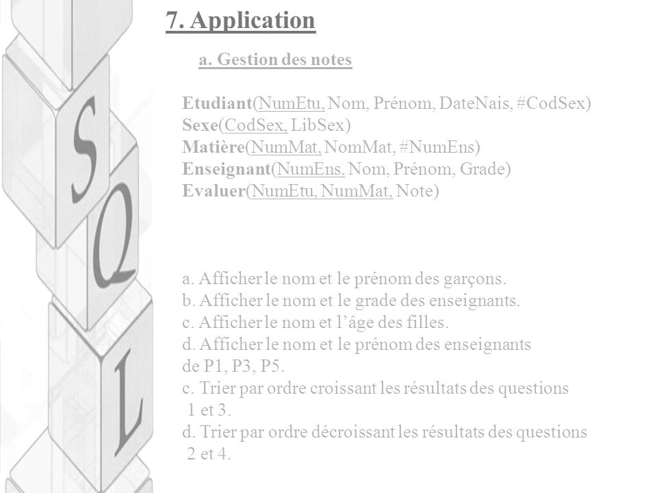 7. Application a. Gestion des notes