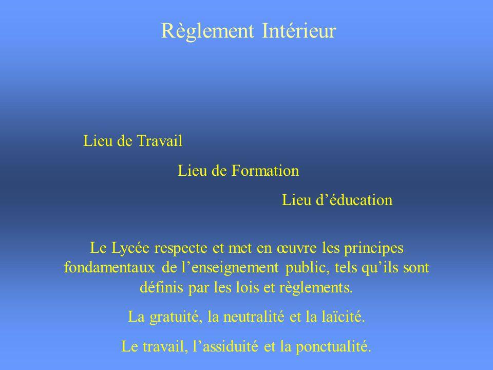 Règlement Intérieur Lieu de Travail Lieu de Formation Lieu d'éducation