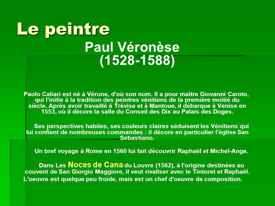 Le peintre Paul Véronèse (1528-1588)