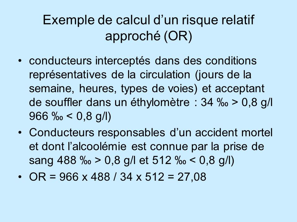 Exemple de calcul d'un risque relatif approché (OR)