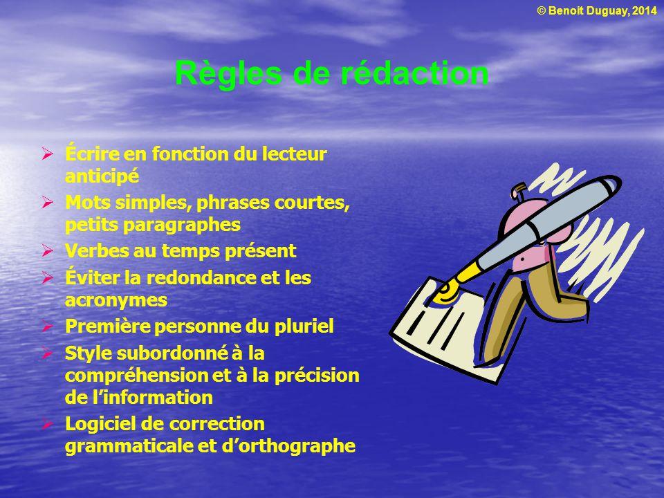 Règles de rédaction Écrire en fonction du lecteur anticipé