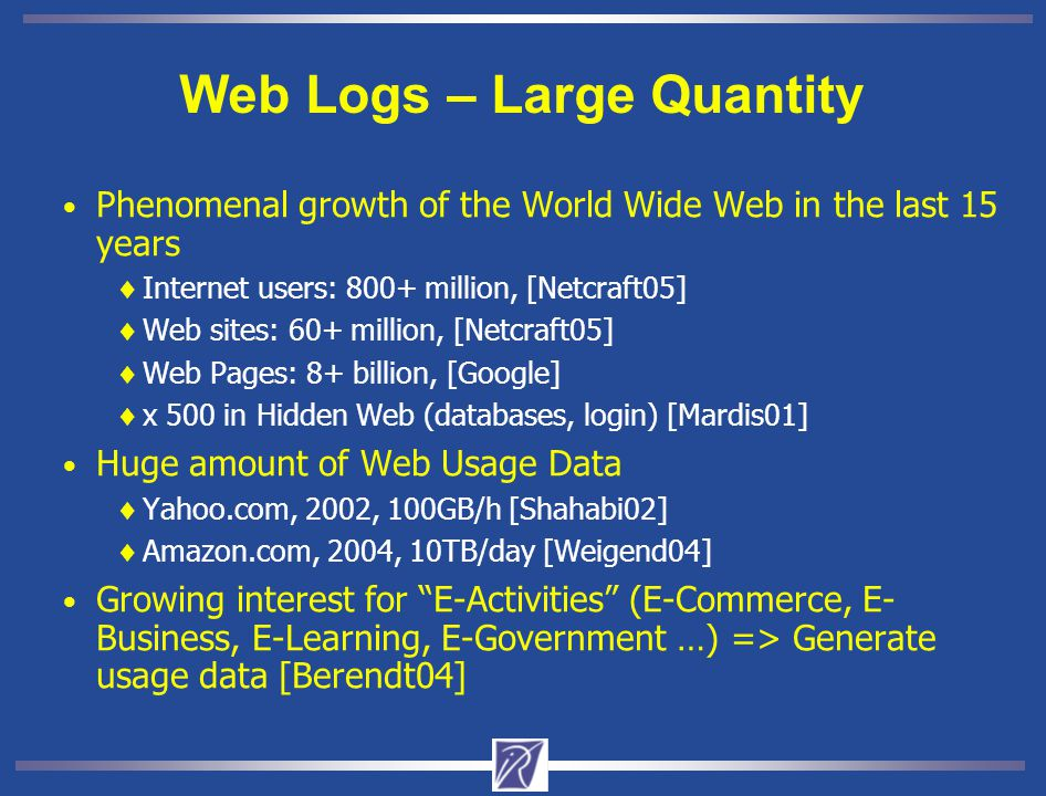 Web Logs – Large Quantity