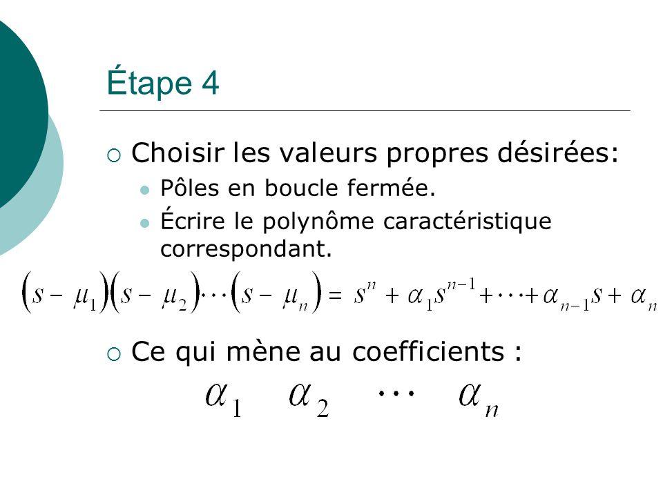 Étape 4 Choisir les valeurs propres désirées: