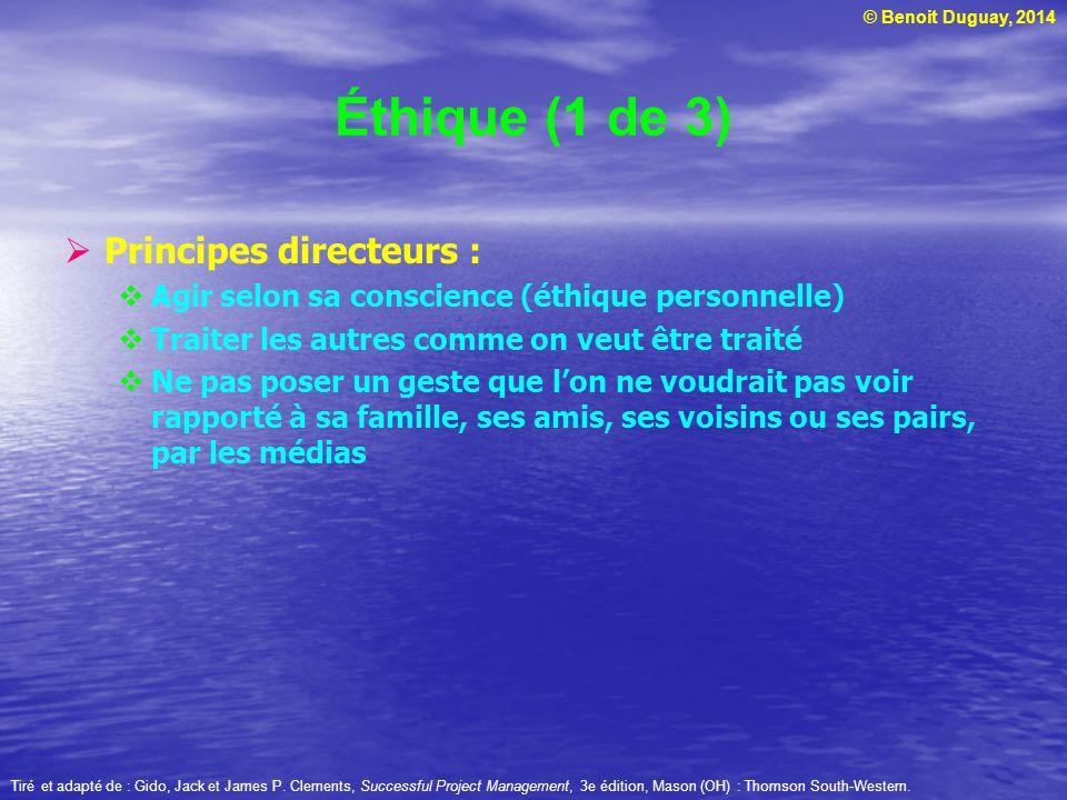 Éthique (1 de 3) Principes directeurs :
