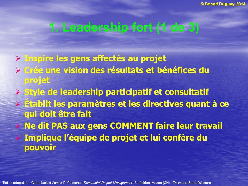 1. Leadership fort (1 de 3) Inspire les gens affectés au projet