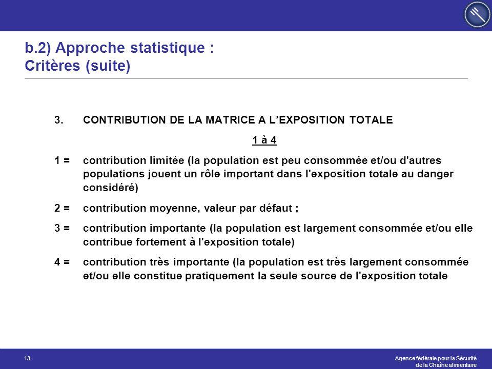 b.2) Approche statistique : Critères (suite)