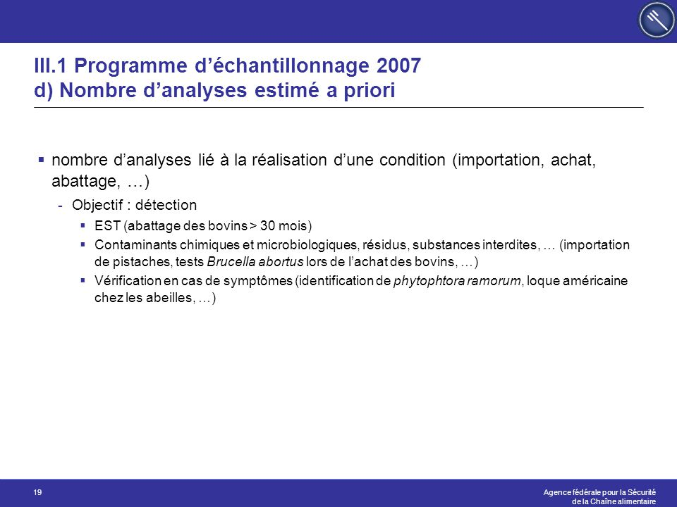 III.1 Programme d'échantillonnage 2007 d) Nombre d'analyses estimé a priori