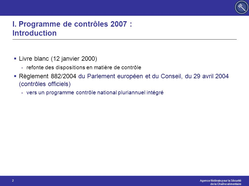 I. Programme de contrôles 2007 : Introduction