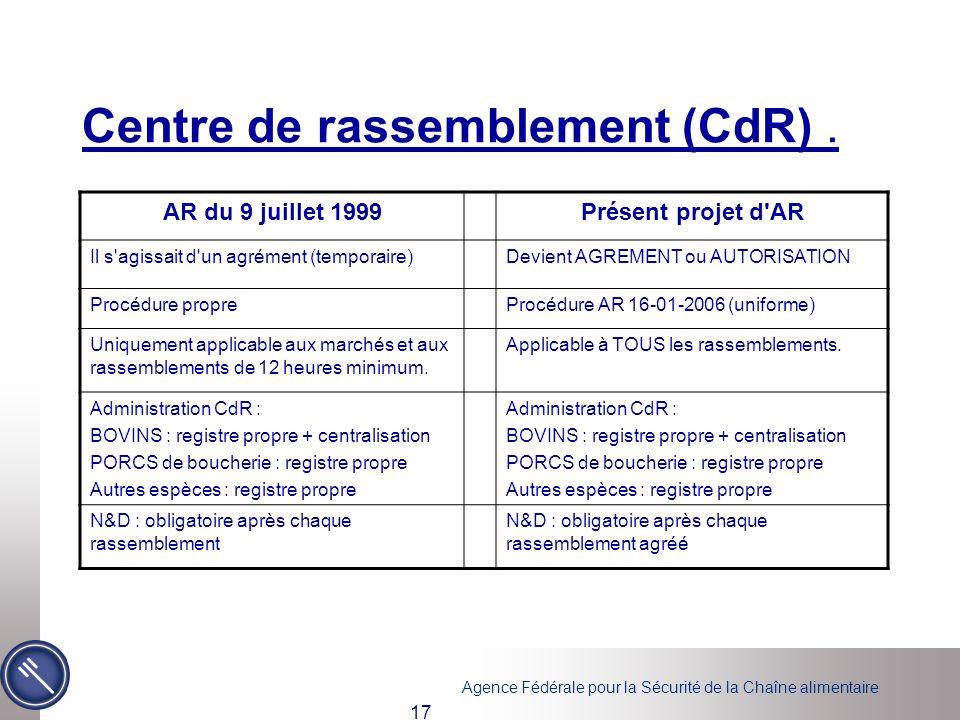 Centre de rassemblement (CdR) .